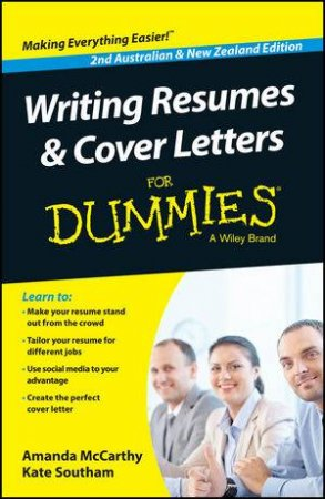 Writing Resumes and Cover Letters for Dummies (Second Australian & New Zealand Edition) by Amanda McCarthy & Kate Southam