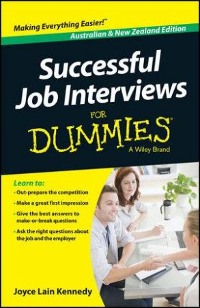 Successful Job Interviews for Dummies (Australian & New Zealand Edition) by Kate Southam & Joyce Lain Kennedy