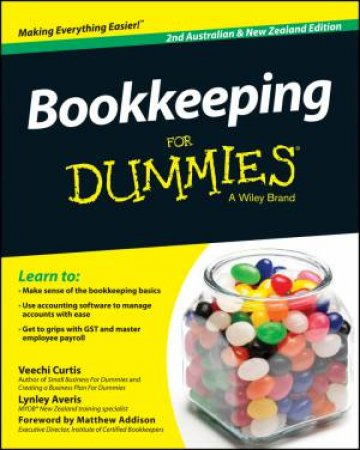 Bookkeeping for Dummies- Second Australian & New Zealand Ed. by Veechi Curtis & Lynley Averis