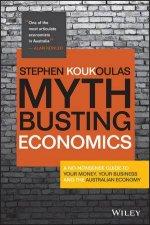 Myth-busting Economics by Stephen Koukoulas