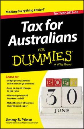 Tax for Australians for Dummies - 2015-16 Edition