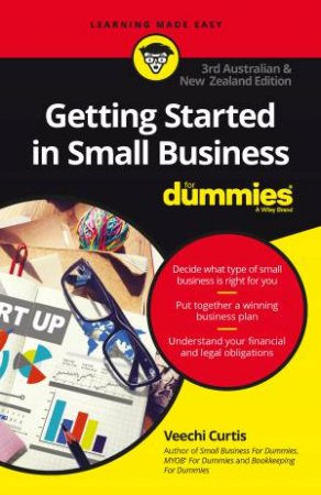 Getting Started In Small Business For Dummies - 3rd Australian And New Zealand Ed