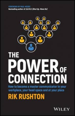 The Power of Connection by Rik Rushton
