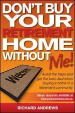 Dont Buy Your Retirement Home Without Me