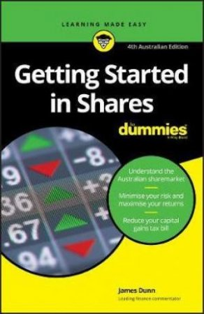 Getting Started In Shares For Dummies, 4th Ed by James Dunn
