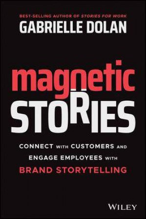 Magnetic Stories by Gabrielle Dolan
