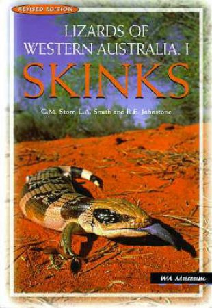 Lizards of Western Australia 1 by G.M. Storr & L.A. Smith & R.E. Johnstone