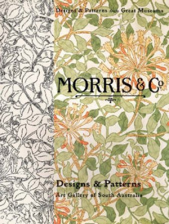 Morris and Co: Designs and Patterns by Robert Reason