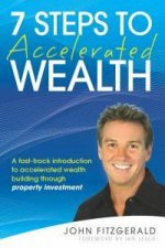 7 Steps To Accelerated Wealth