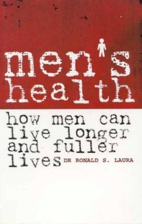 Men's Health by Dr Ronald S Laura