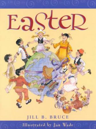 Easter by Jill Bruce