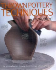 Thrown Pottery Techniques Revealed