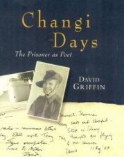 Changi Days The Prisoner As Poet
