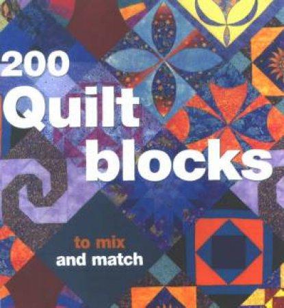 200 Quilt Blocks To Mix & Match by Davina Thomas
