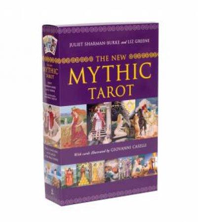 The New Mythic Tarot by Juliet Sharman-Burke & Liz Greene