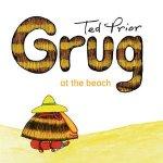 Grug at the Beach