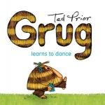 Grug Learns to Dance