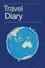 Travel Diary - New Ed.  by Various