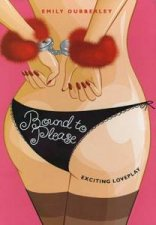 Bound to Please Exciting Loveplay Contains Fluffy Handcuffs Velvet RestraintBlindfold