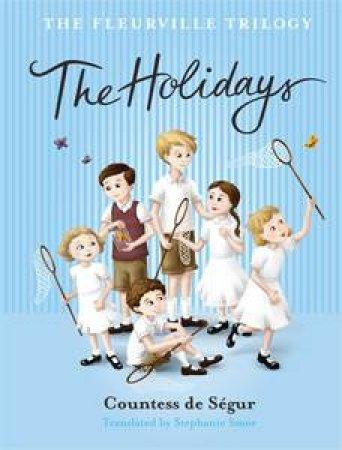 The Holidays  by Countess de Segur