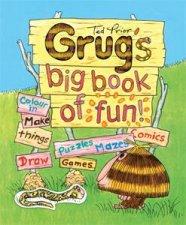 Grugs Big Book of Fun