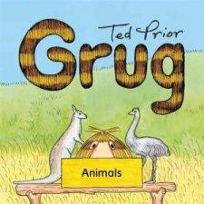 Grug Animals