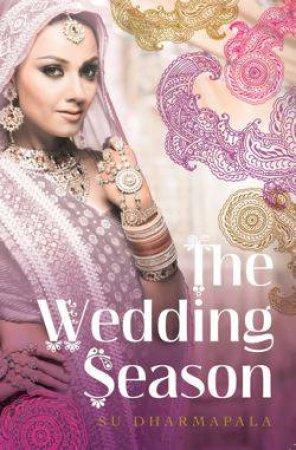 The Wedding Season by Su Dharmapala