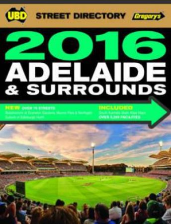 UBD/Gregory's Adelaide Street Directory 2016 -  54th Edition