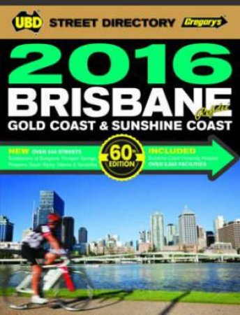 UBD/Gregory's Brisbane Street Directory Refidex 2016 - 60th Edition
