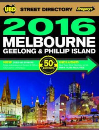 UBD/Gregory's Melbourne Street Directory 2016 - 50th Edition
