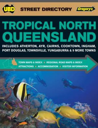UBD Gregorys Tropical North Queensland Street Directory (13th Edition)