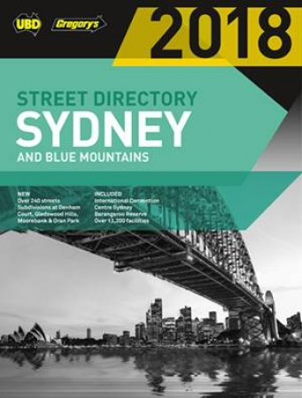 UBD/Gregory's Sydney & Blue Mountains Street Directory 2018, 54th ed.
