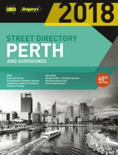 UBD/Gregory's Perth Street Directory 2018, 60th ed. by Various