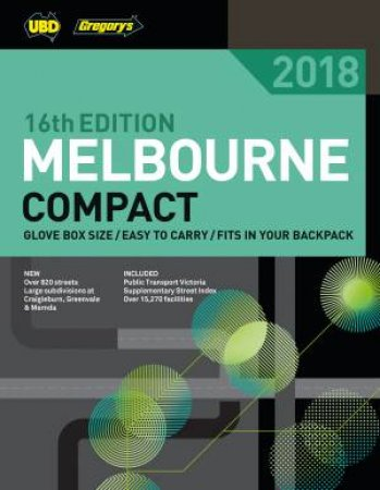 Melbourne Compact Street Directory 2018 16th Ed