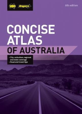 Concise Atlas Of Australia (6th Ed) by Various
