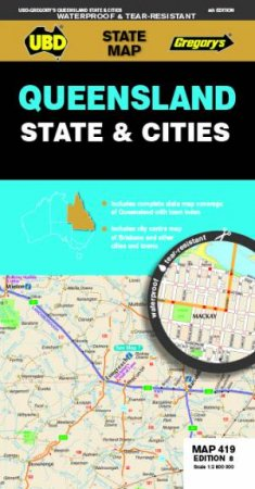 Queensland State & Cities Map 419 8th Ed (Waterproof) by UBD Gregory's