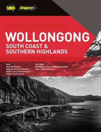 Wollongong, South Coast & Southern Highlands Street Directory 24th Ed.