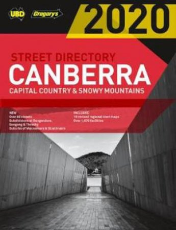 Canberra Capital Country & Snowy Mountains Street Directory 2020 - 24th Ed. by Various
