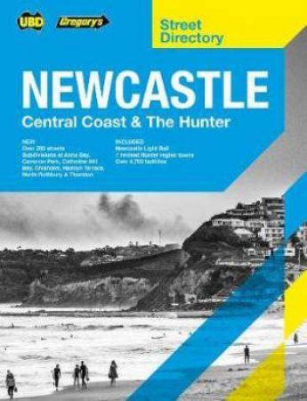 Newcastle Central Coast & The Hunter Street Directory 9th Ed
