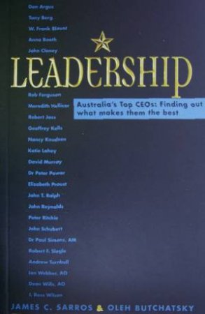 Leadership: Australia's Top CEOs by James Sarros & Oleh Butchasky