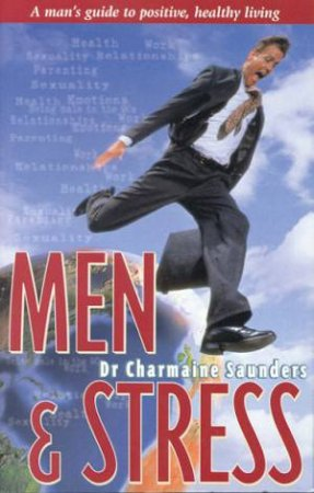 Men & Stress by Charmaine Saunders