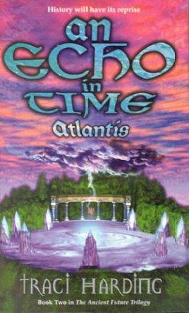 An Echo In Time - Atlantis