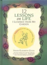 12 Lessons On Life I Learned From My Garden