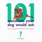 101 Questions Your Dog Would Ask