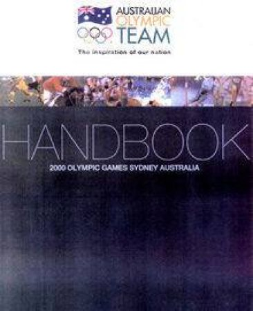 Australian Olympic Team Handbook by Various