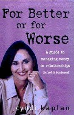 For Better Or For Worse by Cyndi Kaplan