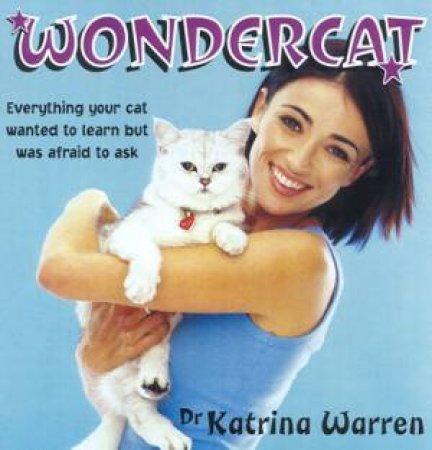 Wondercat by Dr Katrina Warren