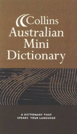 Collins Australian Mini Dictionary by Unknown