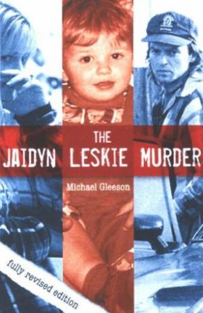 jaidyn leskie case Inquest hears of jaidyn leskie's bruises the inquest into the death of victorian toddler jaidyn leskie has heard he may all the way through the case.