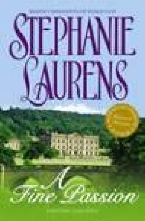 A Fine Passion by Stephanie Laurens